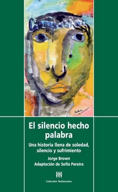 EL SILENCIO HECHO PALABRA