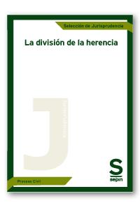 LA DIVISIÓN DE LA HERENCIA.