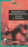DESARROLLO, COMPORTAMIENTO MOTOR Y DEPORTE