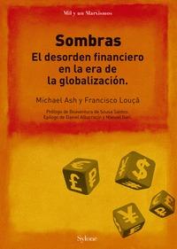 SOMBRAS.. EL DESORDEN FINANCIERO EN LA ERA DE LA GLOBALIZACIÓ