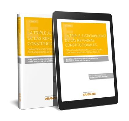LA TRIPLE JUSTICIABILIDAD DE LAS REFORMAS CONSTITUCIONALES (PAPEL + E-BOOK)     GARANTÍAS JURIS
