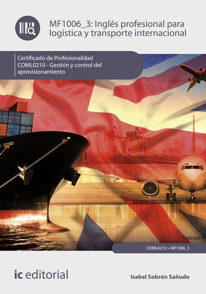 INGLÉS PROFESIONAL PARA LA LOGÍSTICA Y TRANSPORTE INTERNACIONAL. COML0210  - GES