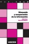 BÚSQUEDA Y RECUPERACIÓN DE LA INFORMACIÓN