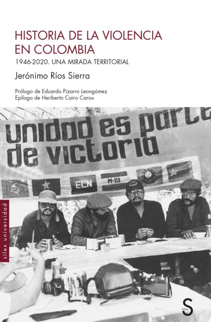 HISTORIA DE LA VIOLENCIA EN COLOMBIA                                            1946-2020. UNA