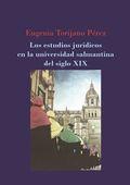 LOS ESTUDIOS JURÍDICOS EN LA UNIVERSIDAD SALMANTINA DEL SIGLO XIX.