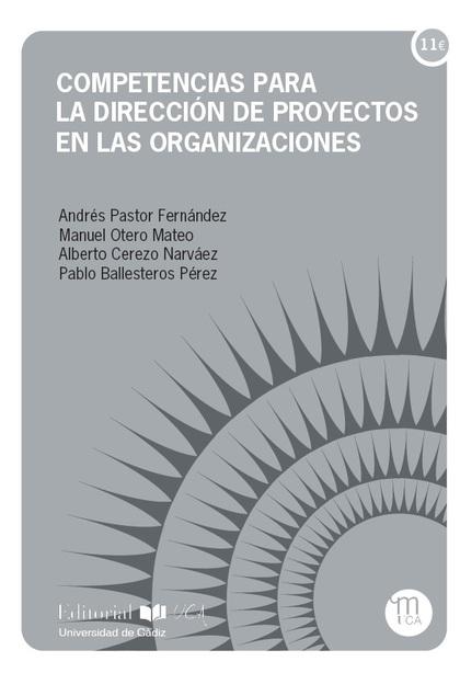 COMPETENCIAS PARA LA DIRECCIÓN DE PROYECTOS EN LAS ORGANIZACIONES.