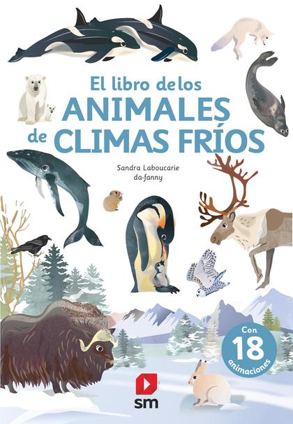 EL LIBRO DE LOS ANIMALES DE CLIMA FRÍO.