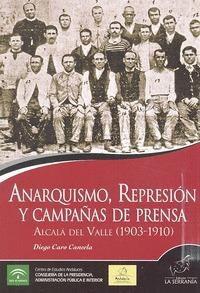 ANARQUISMO REPRESION Y CAMPAÑAS DE PRENSA