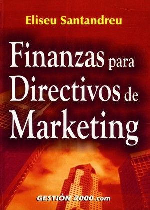 FINANZAS PARA DIRECTIVOS DE MARKETING