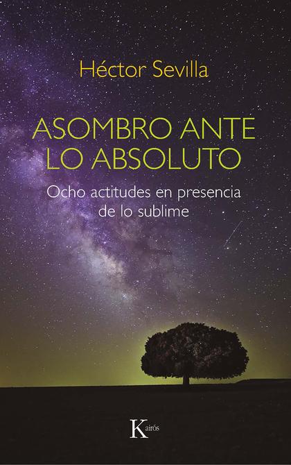 ASOMBRO ANTE LO ABSOLUTO                                                        OCHO ACTITUDES