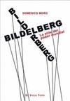 BILDERBERG. LA ELITE DEL PODER MUNDIAL