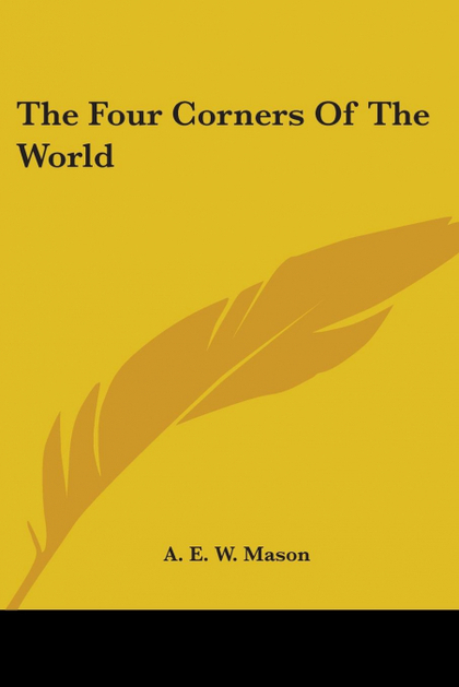 THE FOUR CORNERS OF THE WORLD