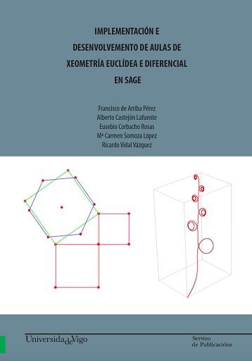 IMPLEMENTACIÓN E DESENVOLVEMENTO DE AULAS DE XEOMETRÍA EUCLÍDEA E DIFERENCIAL EN.