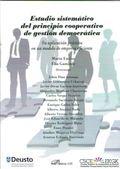 ESTUDIO SISTEMATICO DEL PRINCIPIO COOPERATIVO DE GESTION DEMOCRATICA. SU APLICACION PRACTICA EN