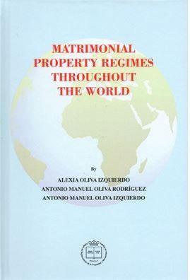 MATRIMONIAL PROPERTY REGIMES THROUGHOUT THE WORLD.
