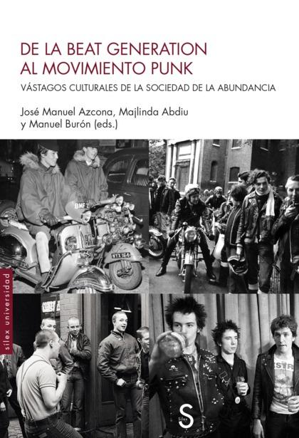 DE LA BEAT GENERATION AL MOVIMIENTO PUNK                                        VÁSTAGOS CULTUR