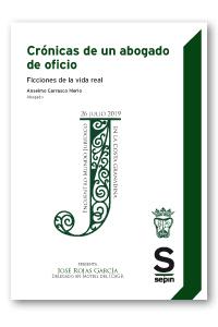CRÓNICAS DE UN ABOGADO DE OFICIO. FICCIONES DE LA VIDA REAL (EDICIÓN COLECTIVOS)