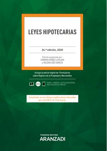 LEYES HIPOTECARIAS 24ª ED. 2020.