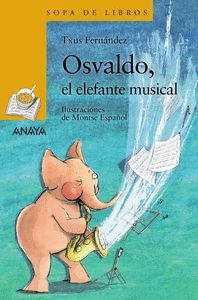 OSVALDO, EL ELEFANTE MUSICAL.
