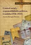CONTROL SOCIAL Y RESPONSABILIDADES POLÍTICAS : CÓRDOBA (1936-1945)