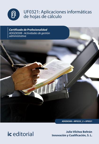 APLICACIONES INFORMÁTICAS DE HOJAS DE CÁLCULO. ADGD0308 - ACTIVIDADES DE GESTIÓN.