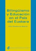 BILINGÜISMO Y EDUCACIÓN EN EL PAÍS DEL EUSKERA