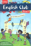 COLLINS ENGLISH CLUB BOOK 1. WITH CD-ROM AND STICKERS