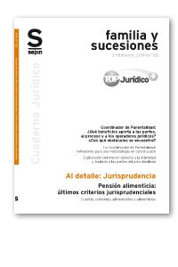 PENSIÓN ALIMENTICIA: ÚLTIMOS CRITERIOS JURISPRUDENCIALES. CUANTÍA, CONTENIDO, ALIMENTANTES Y AL