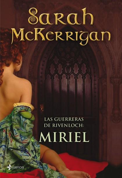 LAS GUERRERAS DE RIVENLOCH : MIRIEL