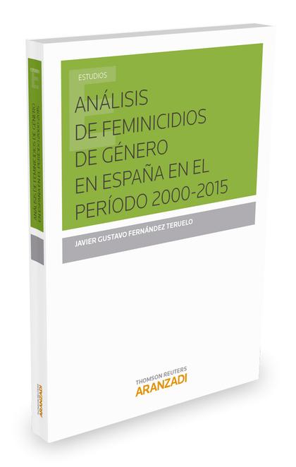 ANÁLISIS DE FEMINICIDIOS DE GÉNERO EN ESPAÑA EN EL PERÍODO 2.000-2015.