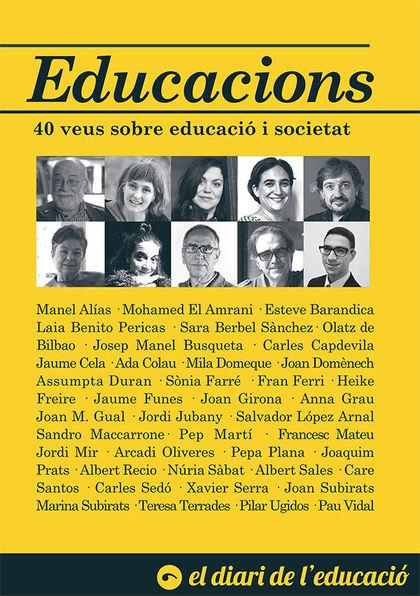 EDUCACIONS : 40 VEUS SOBRE EDUCACIÓ I SOCIETAT