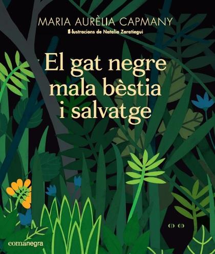 EL GAT NEGRE MALA BÈSTIA I SALVATGE