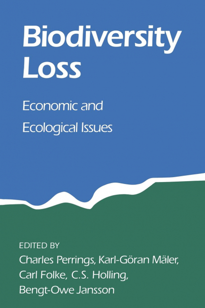BIODIVERSITY LOSS. ECONOMIC AND ECOLOGICAL ISSUES