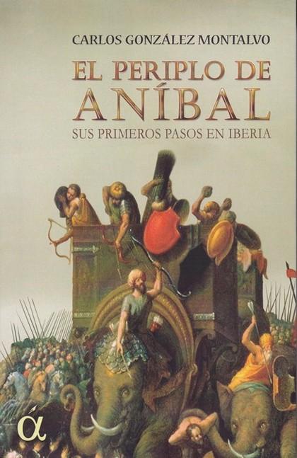 PERIPLO DE ANIBAL, EL. SUS PRIMEROS PASOS EN IBERIA