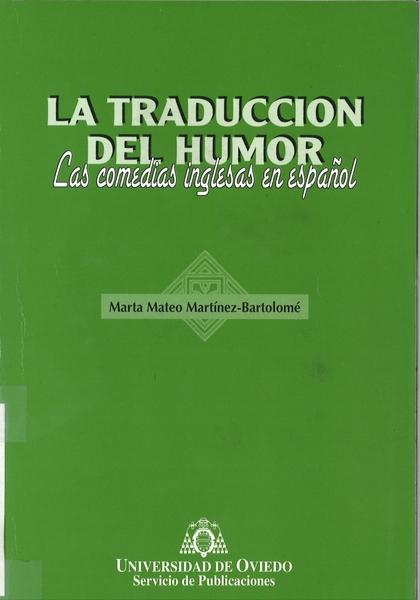 LA TRADUCCIÓN DEL HUMOR : LAS COMEDIAS INGLESAS EN ESPAÑOL