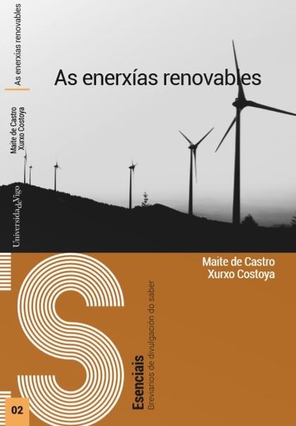 AS ENERXÍAS RENOVABLES.