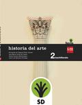 SD PROFESOR. HISTORIA DEL ARTE. 2 BACHILLERATO. SAVIA.