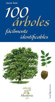 100 ÁRBOLES FÁCILMENTE IDENTIFICABLES