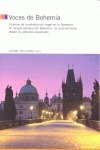 VOCES DE BOHEMIA : VISIONES DE LA PÉRDIDA DEL HOGAR EN LA LITERATURA EN LENGUA ALEMANA DE BOHEM