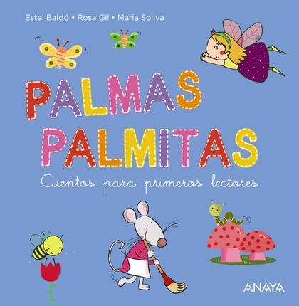 PALMAS, PALMITAS. CUENTOS PARA PRIMEROS LECTORES
