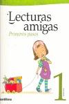 LECTURAS AMIGAS PRIMEROS PASOS 1 PRIMARIA.