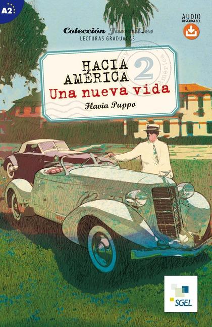 HACIA AMÉRICA 2. UNA NUEVA VIDA. AUDIO DESCARGABLE. COLECCIÓN JUVENIL.ES