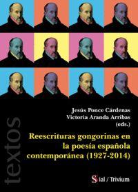 REESCRITURAS GONGORINAS EN LA POESÍA ESPAÑOLA CONTEMPORANEA.