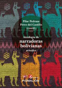 ANTOLOGÍA DE NARRADORAS BOLIVIANAS ACTUALES