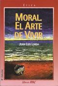 MORAL : EL ARTE DE VIVIR