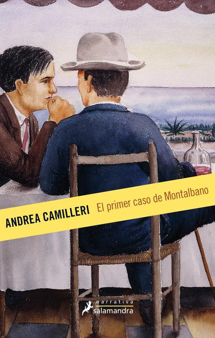 EL PRIMER CASO DE MONTALBANO. MONTALBANO - LIBRO 11
