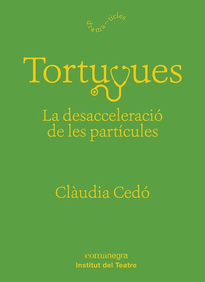 TORTUGUES: LA DESACCELERACIÓ DE LES PARTÍCULES