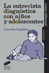LA ENTREVISTA DIAGNÓSTICA CON NIÑOS Y ADOLESCENTES