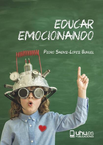 EDUCAR EMOCIONANDO                                                              PROPUESTA PARA