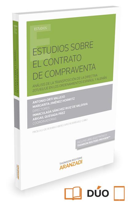 ESTUDIOS SOBRE EL CONTRATO DE COMPRAVENTA (PAPEL + E-BOOK). ANÁLISIS DE LA TRANSPOSICIÓN DE LA